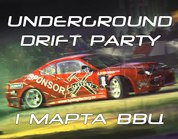Undeground DRIFT Party 1 марта ВВЦ